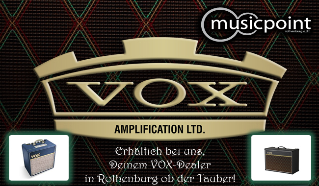 Jetzt auch VOX-Amps in Rothenburg