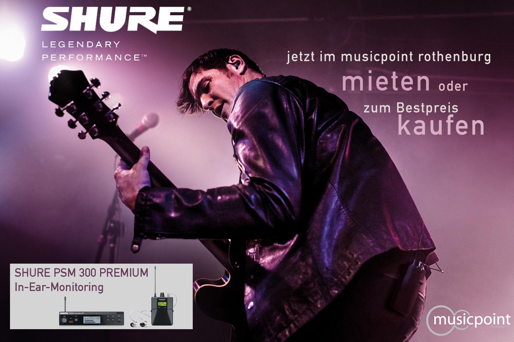 shure psm 300 musicpoint mieten kaufen SHURE PSM 300 Premium In Ear Monitoring im musicpoint erhältlich!