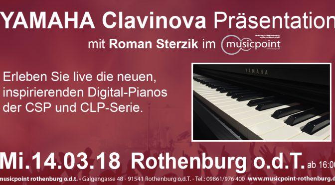 Mi. 14.03.18 Yamaha Clavinova Präsentation mit Roman Sterzik! Erleben Sie die Neuheiten und Testsieger im Einsatz!