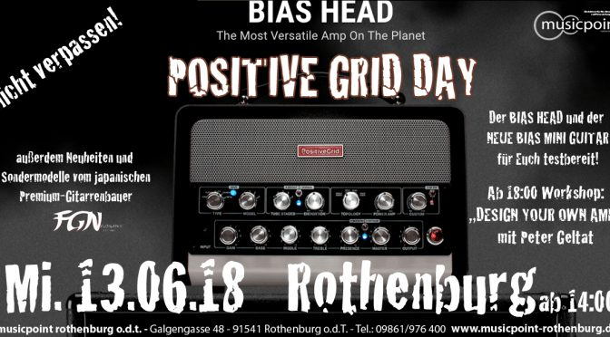 Positve Grid News Day  – 13.06.18 ab 14:00 im Musicpoint Rothenburg