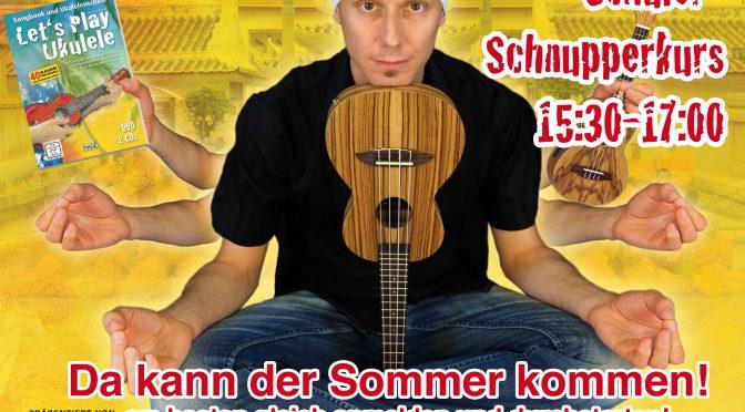 Ukulele Einsteiger-Workshop und Schüler-Schnupperkurs mit Daniel Schusterbauer – 20.06.18 in Rothenburg