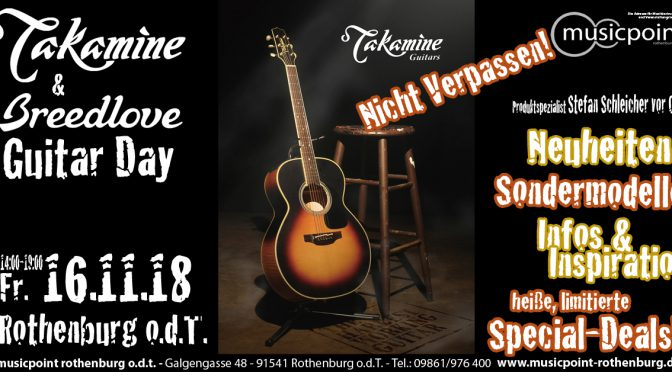 Fr. 16.11.18 Takamine & Breedlove GUITARS DAY – 14:00-19:00