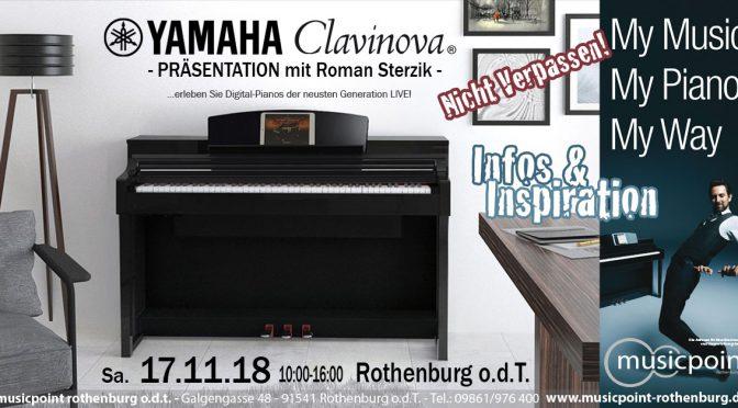 Sa. 17.11.18 YAMAHA Clavinova Präsentation mit Roman Sterzik! Erleben Sie die Neuheiten und Testsieger LIVE!