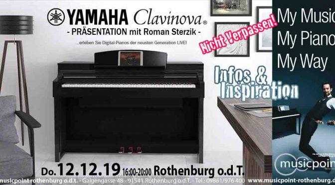 Do. 12.12.19 YAMAHA Clavinova Präsentation mit Roman Sterzik! Erleben Sie die Neuheiten und Testsieger LIVE!