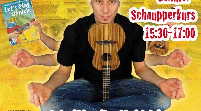 Ukulele Einsteiger-Workshops und Schüler-Schnupperkurs mit Daniel Schusterbauer – Di 16.04.19 +++ 17.04.19 Zusatz-Termin +++
