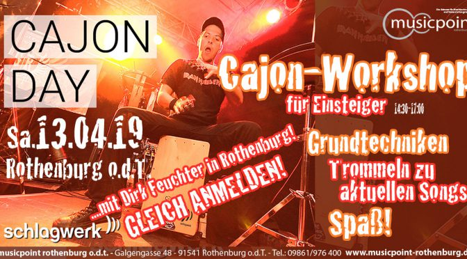 CAJON-Workshop am Sa 13.04.19 14:30-17:00 im Musicpoint Rothenburg!