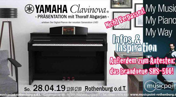 So. 28.04.19 YAMAHA Clavinova Präsentation mit Thoralf Abgarjan! Erleben Sie die Neuheiten und Testsieger LIVE!