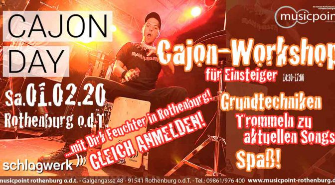 Cajon Workshop am Sa. 01.02.20 im Musicpoint Rothenburg!