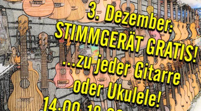 3. Dezember: HEUTE STIMMGERÄT GRATIS zu jeder Ukulele oder Gitarre!