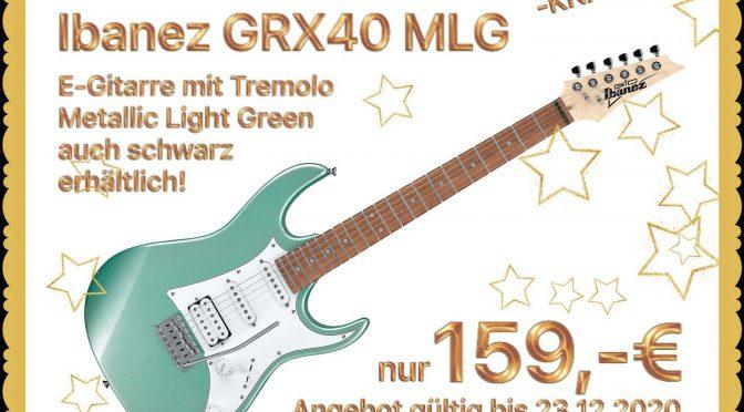 ab 9. Dezember – Ibanez GRX40 nur 159,-€!